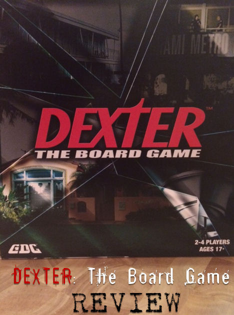 Dexter the Board Game