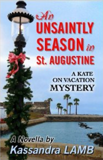 An Unsaintly Season in St Augustine Kassandra Lamb
