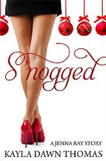 Snogged by Kayla Dawn Thomas