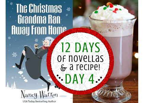 The Christmas Grandma Ran Away from Home by Nancy Warren