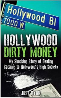 Hollywood Dirty Money Kindle