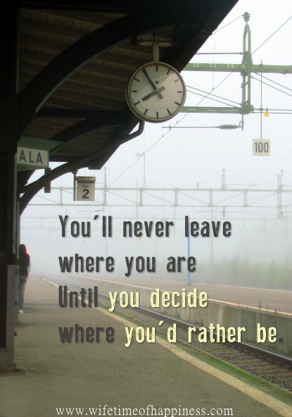 youll never leave where you are quote