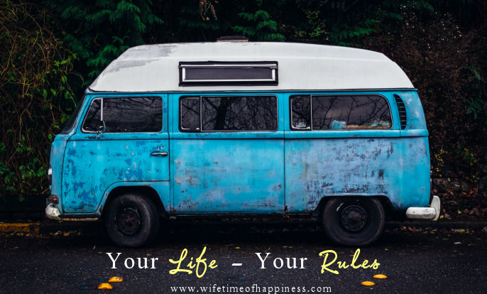 your life your rules quote