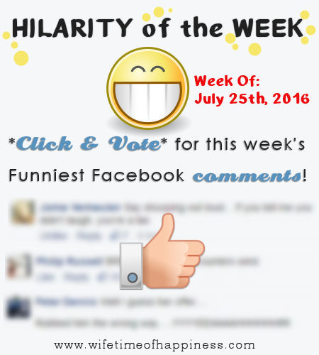 Funny Facebook Comments July 25