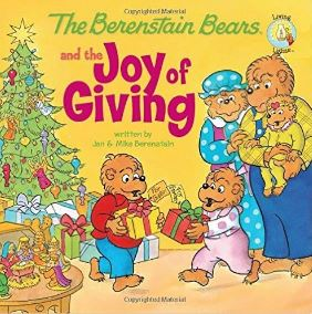 The Berenstain Bears Joy of Giving
