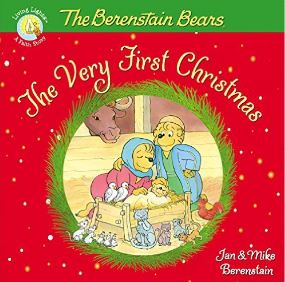 The Berenstain Bears The Very First Christmas