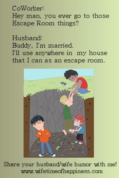 husband humor escape room