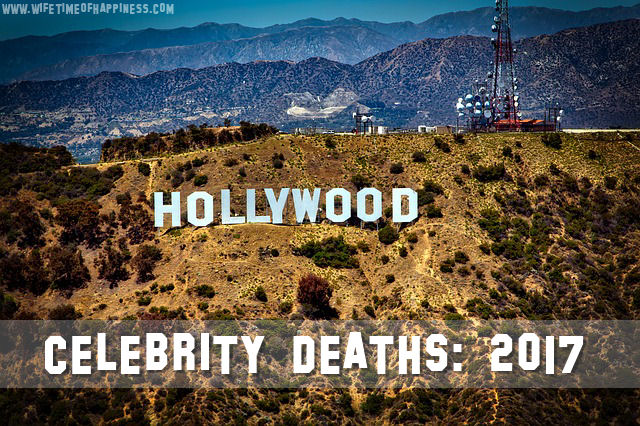 celebrities who died in 2017
