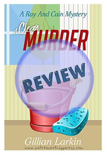 A Clean Murder Gillian Larkin Review