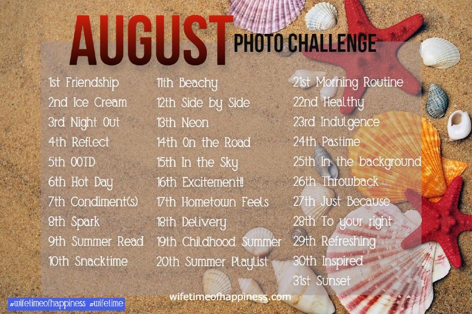 August Photo Challenge 2021 Social Media Photo Challenge Summer